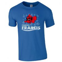 Finding Francis T-Shirt
